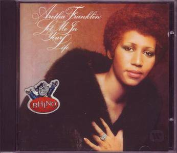 Aretha Franklin - Let Me In Your Life (1974) [1994, Remastered Reissue]