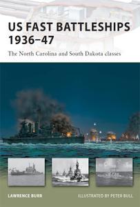 US Fast Battleships 1936-47: The North Carolina and South Dakota classes (New Vanguard, Book 169)