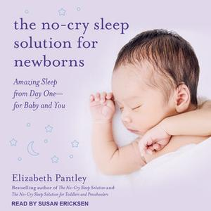 «The No-Cry Sleep Solution for Newborns» by Elizabeth Pantley