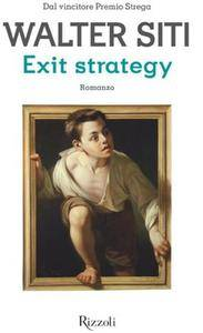 Walter Siti - Exit Strategy (Repost)
