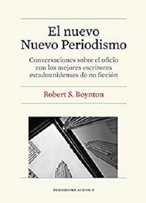 Nuevo Nuevo Periodismo, El (eBook) (Spanish Edition)