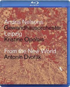 Andris Nelsons, Gewandhausorchester Leipzig, Kristine Opolais - Antonin Dvorak: From the New World  (2018) [Blu-Ray]