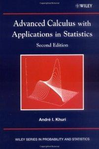 Advanced Calculus with Applications in Statistics (2nd edition) (repost)