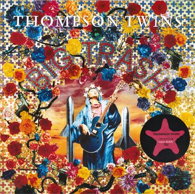 Thompson Twins - Big Trash (Warner 925 921-1) (GER 1989) (Vinyl 24-96 & 16-44.1)