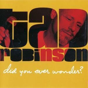 Tad Robinson - Did You Ever Wonder (2004)