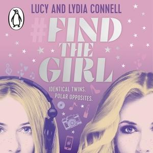 «Find The Girl» by Lucy Connell,Lydia Connell