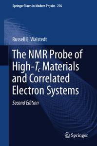 The NMR Probe of High-Tc Materials and Correlated Electron Systems, Second Edition