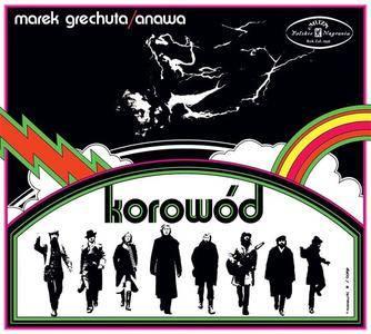 Marek Grechuta/Anawa - Korowód (1971) {2015 Polskie Nagrania Muza}