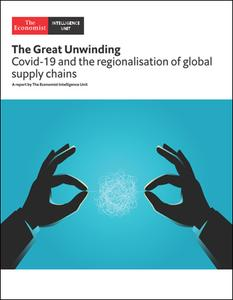 The Economist (Intelligence Unit) - The Great Unwinding (2020)