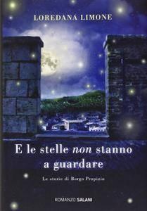 Loredana Limone - E le stelle non stanno a guardare