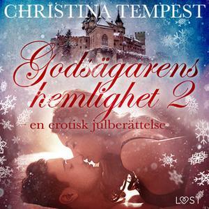 «Godsägarens hemlighet 2 – en erotisk julberättelse» by Christina Tempest