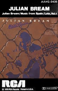 Julian Bream - Music Of Spain / Lute, Vol. 1 (1979) RCA/ARLI 3435 - US 1st Edition - Tape/FLAC In 24bit/96kHz