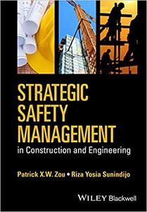 Strategic Safety Management in Construction and Engineering