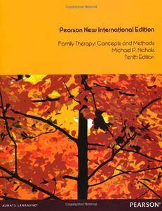 Family Therapy, Pearson New International Edition: Concepts and Methods