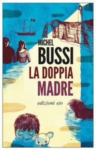 Michel Bussi - La doppia madre