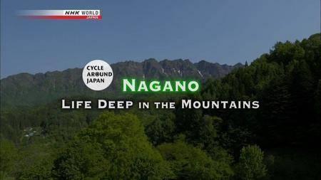 NHK - Cycle Around Japan - Nagano: Life Deep in the Mountains (2017)