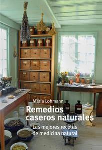 «Remedios caseros y naturales» by Marina Lohmann