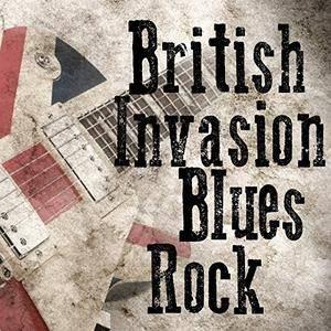 VA - British Invasion Blues Rock (2018)