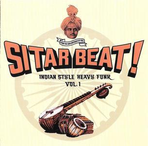 VA - Sitar Beat! Indian Style Heavy Funk Vol. 1 (2006)