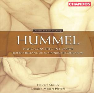 London Mozart Players, Howard Shelley - Hummel: Piano Concerto in C major, Rondos (2004)