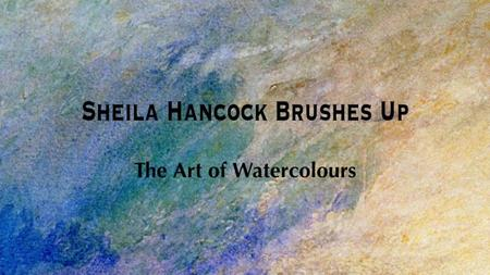 BBC - The Art of Watercolours (2011)