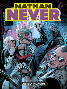 Nathan Never 341 - L'ultima indagine (Ottobre 2019)
