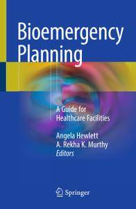 Bioemergency Planning: A Guide for Healthcare Facilities
