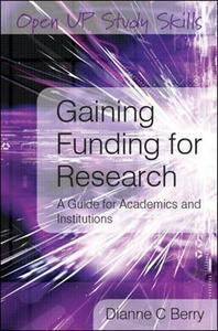 Gaining Funding for Research: A Guide for Academics and Institutions