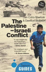 The Palestine-Israeli Conflict: A Beginner's Guide (Beginner's Guides), 4th Edition