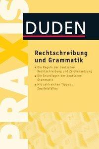 Duden Praxis - Rechtschreibung und Grammatik (Repost)
