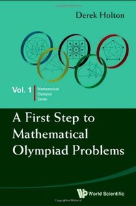 A First Step to Mathematical Olympiad Problems (repost)