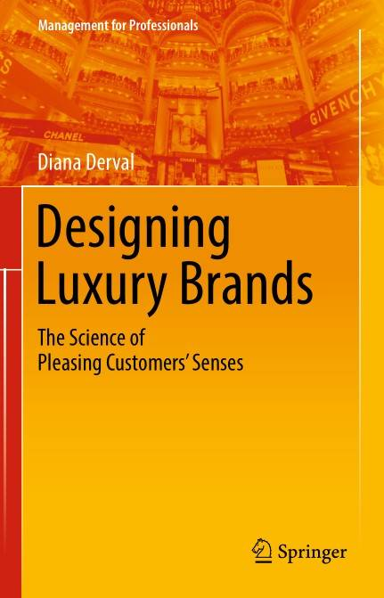 Designing Luxury Brands: The Science of Pleasing Customers' Senses (Repost)