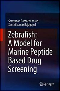 Zebrafish: A Model for Marine Peptide Based Drug Screening
