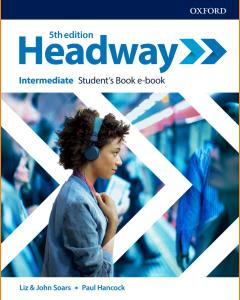 ENGLISH COURSE • Headway Intermediate B1 plus • 5th Edition (2019)