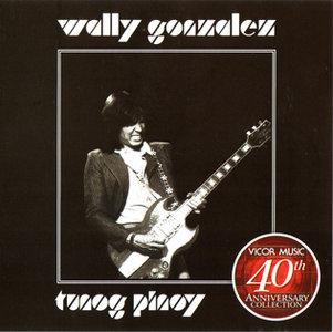 Wally Gonzalez - Tunog Pinoy (1977) {2005 Vicor Music} **[RE-UP]**