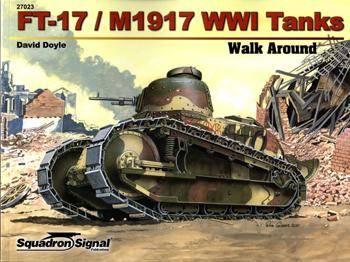 FT-17/M1917 WWI Tanks (Squadron Signal Walk Around №27023)