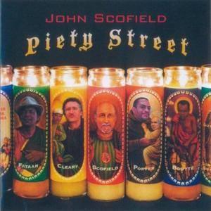 John Scofield - Piety Street (2009) {Emarcy}