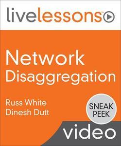 Network Disaggregation Fundamentals LiveLessons Video Training [Sneak Peek]
