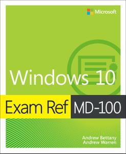 Exam Ref MD-100 Windows 10 (Video)