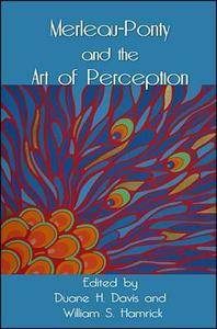 Merleau-Ponty and the Art of Perception (repost)