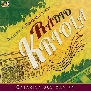 Catarina dos Santos - Rádio Kriola: Reflections on Portuguese Identity (2018)