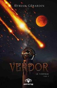 "Myriam Gerardin, ""Verdor - Le vertige"", tome 1"
