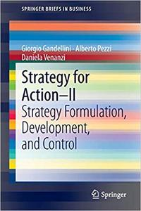 Strategy for Action – II: Strategy Formulation, Development, and Control