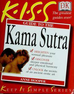 The K.I.S.S. Guide to the Kama Sutra