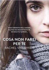 Rachel Van Dyken - Cosa non farei per te (Repost)