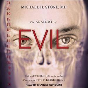 The Anatomy of Evil [Audiobook]
