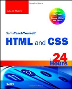 HTML and CSS in 24 Hours, Sams Teach Yourself (9th Edition)
