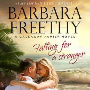 «Falling For A Stranger» by Barbara Freethy