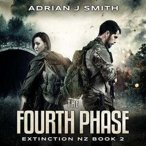 «The Fourth Phase» by Adrian J. Smith