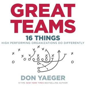 «Great Teams» by Don Yaeger